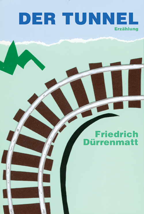 Dürrenmatt - Der Tunnel